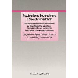 Psychiatrische Begutachtung in Sexualstrafverfahren