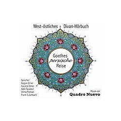 Goethes persische Reise  1 Audio-CD - Hörbuch