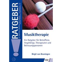 Musiktherapie: Buch von Birgit van Beuningen
