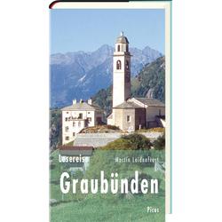 Lesereise Graubünden als Buch von Martin Leidenfrost