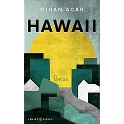 Hawaii. Cihan Acar  - Buch