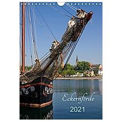 Eckernförde (Wandkalender 2021 DIN A4 hoch)