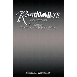 Randomness als Buch von M. Gonzales Sonia M. Gonzales