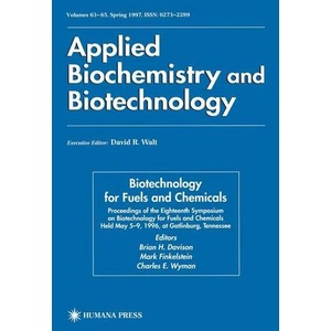 Biotechnology for Fuels and Chemicals Proceedings of the Eighteenth Symposium on Biotechnology for Fuels and Chemicals Held May 5–9, 1996, at Gatlinb