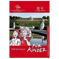 Park Sanssouci. Hollender Silke  Wilma Otte  Dorothee von Hohenthal  - Buch