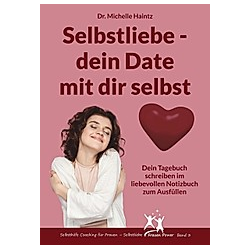 Selbstliebe - dein Date mit dir selbst