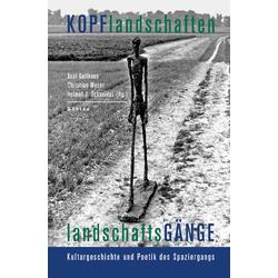 Kopflandschaften - Landschaftsgänge: Buch von