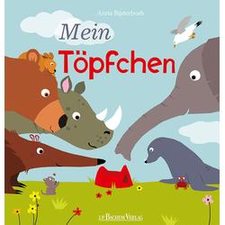 Mein Töpfchen: Buch von Anita Bijsterbosch