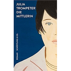 Die Mittlerin. Julia Trompeter  - Buch