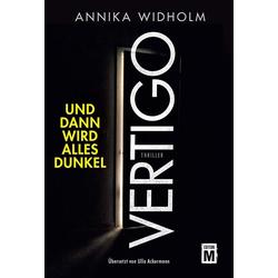 Vertigo - Und dann wird alles dunkel als Buch von Annika Widholm