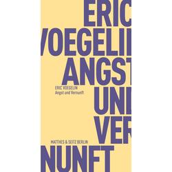 Angst und Vernunft: Buch von Eric Voegelin