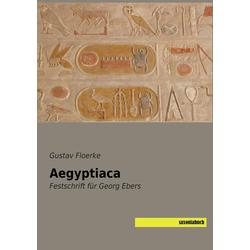 Aegyptiaca als Buch von Gustav Floerke