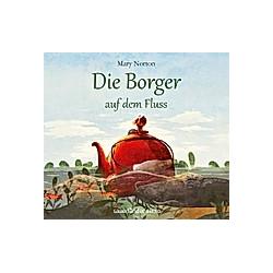 Die Borger - 3 - Die Borger auf dem Fluss - Hörbuch