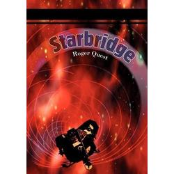 Starbridge: Buch von Roger Quest