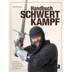 Handbuch Schwertkampf als Buch von Guy Windsor