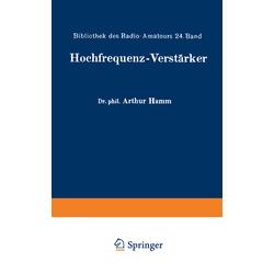 Hochfrequenz-Verstärker als Buch von Arthur Hamm