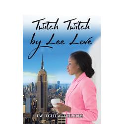 Twitch Twitch als Buch von Lee Love