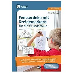 Fensterdeko mit Kreidemarkern für die Grundschule  Poster. Alexandra Kapp  - Buch