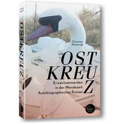 Ostkreuz als Buch von Christian Mackrodt