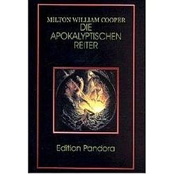 Die Apokalyptischen Reiter. Milton W. Cooper  - Buch