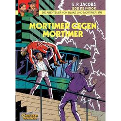 Die Abenteuer von Blake und Mortimer 09. Mortimer gegen Mortimer als Buch von Edgar-Pierre Jacobs/ Bob de Moor