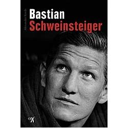 Bastian Schweinsteiger. Alexander Kords  - Buch