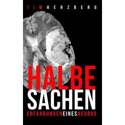 Halbe Sachen! als Buch von Tim Herzberg