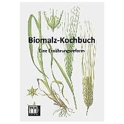 Biomalz-Kochbuch. Anonym  - Buch