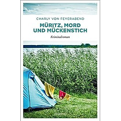 Müritz  Mord und Mückenstich. Charly von Feyerabend  - Buch