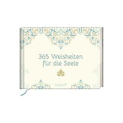 365 Weisheiten für die Seele - Buch