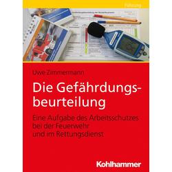 Die Gefährdungsbeurteilung als Buch von Uwe Zimmermann