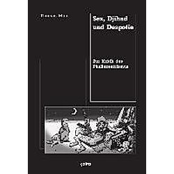 Sex, Djihad und Despotie