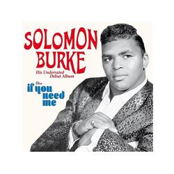 Solomon Burke - Debut Album+If You Need Me (CD)