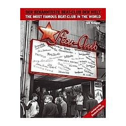 Star Club  Der bekannteste Beat-Club der Welt. Ulf Krüger  - Buch