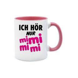 Shirtracer Tasse Ich hör nur mi mi mi - schwarz/pink - Sprüche - Tasse zweifarbig - Tassen, pinke tasse mit spruch
