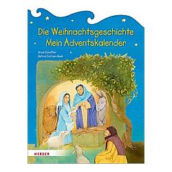 Die Weihnachtsgeschichte. Mein Adventskalender - Kalender