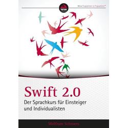 Swift 2.0 als Buch von Wolfram Schroers
