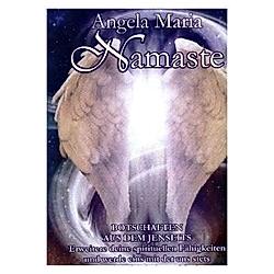 Namaste - Botschaften aus dem Jenseits