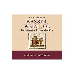 Wasser  Wein & Öl  1 Audio-CD - Hörbuch