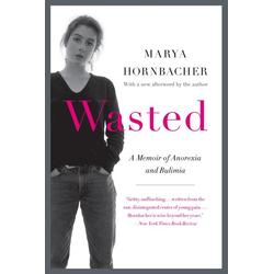 Wasted als Buch von Marya Hornbacher