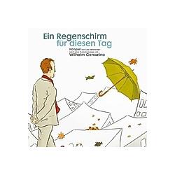 Ein Regenschirm für diesen Tag  1 Audio-CD - Hörbuch