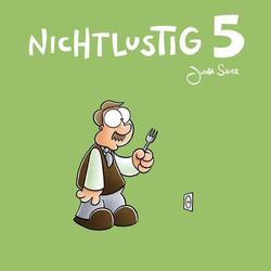 Nichtlustig 05 (nicht lustig) als Buch von Joscha Sauer