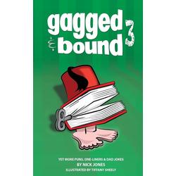 Gagged and Bound 3 als Taschenbuch von Nick Jones