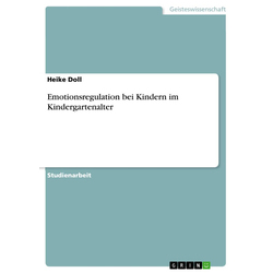 Emotionsregulation bei Kindern im Kindergartenalter: eBook von Heike Doll