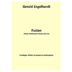Fusion. Gerald Engelhardt  - Buch