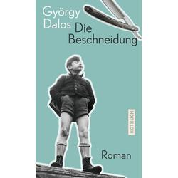 Die Beschneidung als Buch von György Dalos