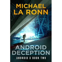 Android Deception (Android X, #2)