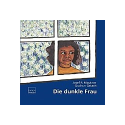 Die dunkle Frau. Josef P. Mautner  - Buch