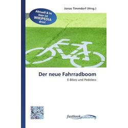 Der neue Fahrradboom als Buch von