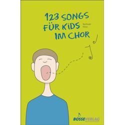123 Songs für Kids im Chor Kinderchor und Klavier Klavierpartitur